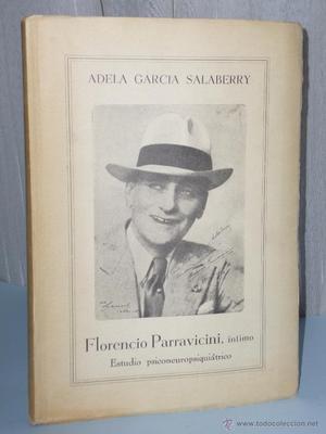 FLORENCIO PARRAVICINI. SU VIDA Y SU OBRA. UN ESTUDIO