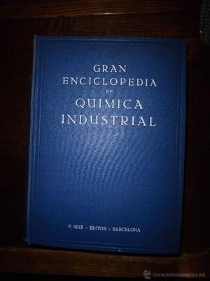 GRAN ENCICLOPEDIA DE QUIMICA INDUSTRIAL TOMO VII QUIMICA DE