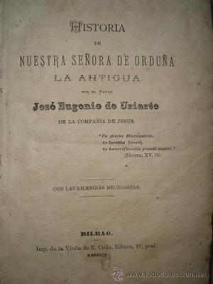 HISTORIA DE NUESTRA SEÑORA DE ORDUÑA LA ANTIGUA.(Edición
