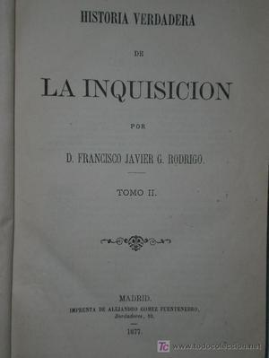 HISTORIA VERDADERA DE LA INQUISICIÓN. TOMO II ()