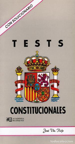 J. V. Rojo: Tests constitucionales (con solucionario)