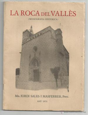 LA ROCA DEL VALLÈS (MONOGRAFIA HISTÓRICA) - MN. JORDI