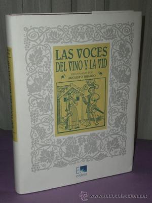 LAS VOCES DEL VINO Y LA VID.