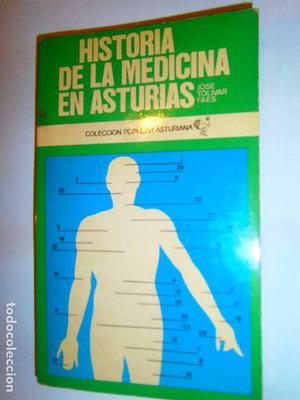 LIBROS ARTE ASTURIAS - HISTORIA DE LA MEDICINA EN ASTURIAS