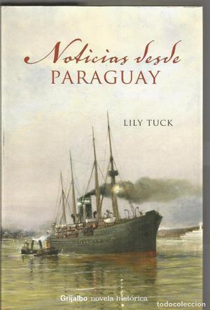 LILY TUCK. NOTICIAS DESDE PARAGUAY. GRIJALBO