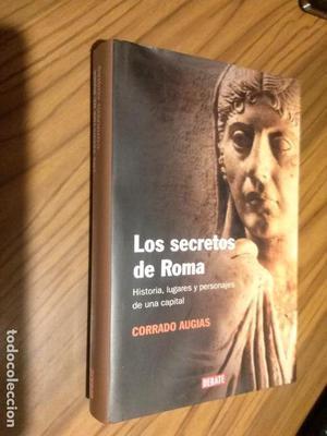 LOS SECRETOS DE ROMA. CORRADO AUGIAS. DEBATE. TAPA DURA. LE