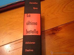 La última batalla de ediciones destino. Primera edición