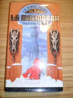 La torre negra 1: La mazmorra (Philip J. Farmer) Timun Mas -
