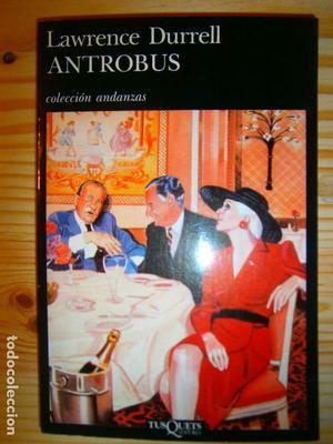 NARRATIVA COLECCION ANDANZAS - ANTROBUS LAWRENCE DURVELL