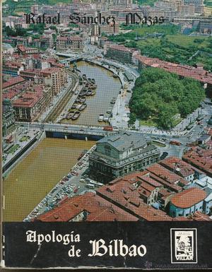 Rafael Sánchez Mazas, Apología de Bilbao, col. Ibaizaga,