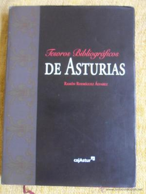 TESOROS BIBLIOGRAFICOS DE ASTURIAS. RAMON RODRIGUEZ ALVAREZ.