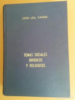 Temas sociales, jurídicos y religiosos - León Leal Ramos
