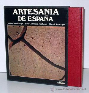 ARTESANÍA DE ESPAÑA, por Julio Caro Baroja y José