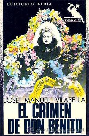 VILABELLA, JOSÉ MANUEL - EL CRIMEN DE DON BENITO -