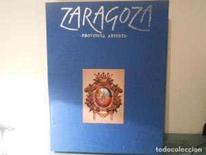 ZARAGOZA PROVINCIA ABIERTA - 2 TOMOS
