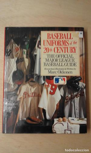 ** Baseball Uniforms of the 20th Century: The Official Major