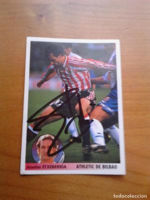 Cromo autografiado Etxebarría (Athletic Club).