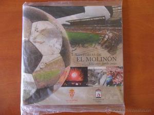 HISTORIAS DE EL MOLINON. 100 AÑOS DANDO JUEGO. REAL