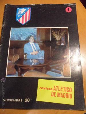 REVISTA ATLETICO DE MADRID. Nº 1. NOVIEMBRE 68.