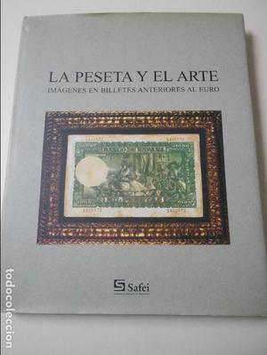 LA PESETA Y EL ARTE. IMAGENES EN BILLETES ANTERIORES AL