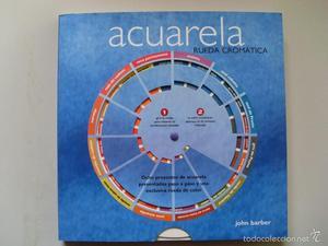 ACUARELA. Rueda cromatica / John Barber / Parramón