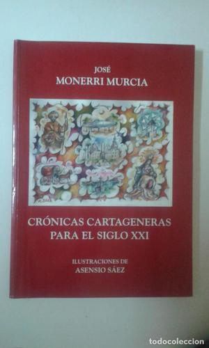 Crónicas cartageneras para el siglo XXI. ilustración: