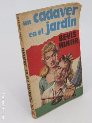 LA NOVELA DE CHOQUE 5. UN CADAVER EN EL JARDÍN (Bevis