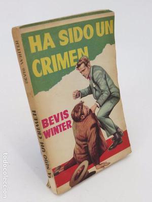 LA NOVELA DE CHOQUE 6. HA SIDO UN CRIMEN (Bevis Winter)