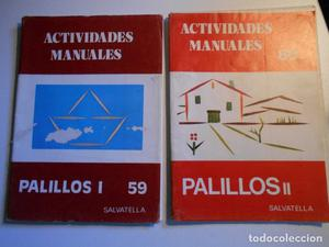 ACTIVIDADES MANUALES. PALILLOS I. PALILLOS II. SALVATELLA. 2