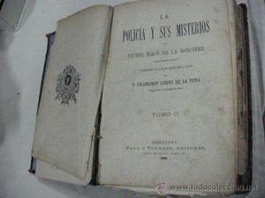 ANTIGUO TOMO DE  LA POLICIA Y SUS MISTERIOS DE VICTOR