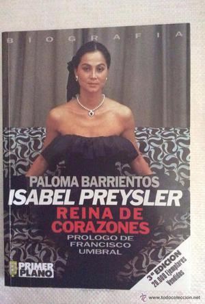 BIOGRAFIA DE ISABEL PREYSLER REINA DE CORAZONES POR PALOMA