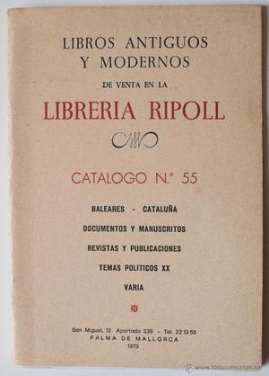 CATALOGO DE LIBROS ANTIGUOS Y MODERNOS, LIBRERIA RIPOLL