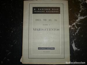 DEL 90 AL 36 VIAJES Y CUENTOS R.SANCHEZ DIAZ