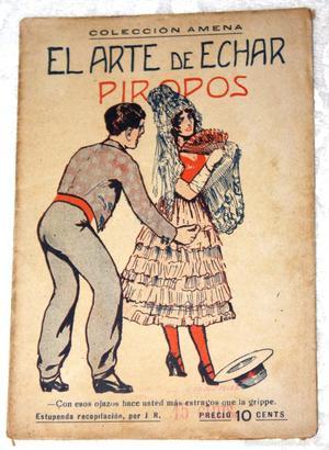 EL ARTE DE ECHAR PIROPOS. COLECCIÓN AMENA