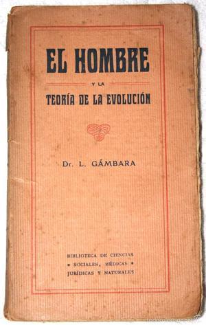 EL HOMBRE Y LA TEORÍA DE LA EVOLUCIÓN  ARPROX. DR.