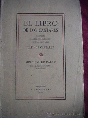 EL LIBRO DE LOS CANTARES. MELCHOR DE PALAU