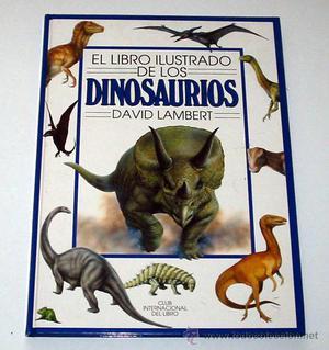 EL LIBRO ILUSTRADO DE LOS DINOSAURIOS, por David Lambert.