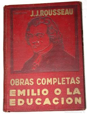 EMILIO O LA EDUCACIÓN. J.J. ROSSEAU. OBRAS COMPLETAS