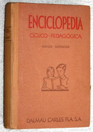 ENCICLOPEDIA GRADO SUPERIOR . DALMAU CARLES, PLA