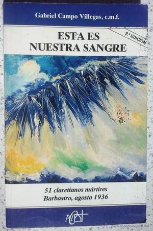 ESTA ES NUESTRA SANGRE- GABRIEL CAMPO VILLEGAS - 3 TESTIGOS.