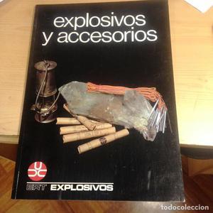 EXPLOSIVOS Y ACCESORIOS- ERT- - EXPLOSIVOS