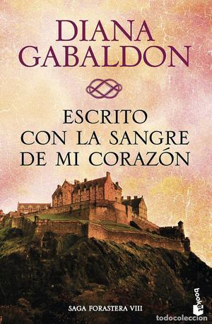 Escrito con la sangre de mi corazón- Diana Gabaldon