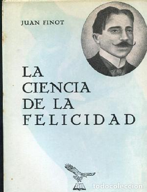 FINOT,LA CIENCIA DE LA FELICIDAD,