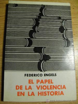 Friedrich Engels - El papel de la violencia en la historia.