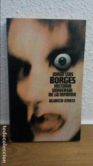 HISTORIA UNIVERSAL DE LA INFAMIA. JORGE LUIS BORGES. EMECE