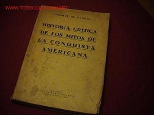 Historia critica de los mitos de la conquista americana
