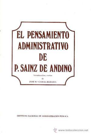 J. Mª. GARCIA MADARIA (Ed.). El pensamiento administrativo