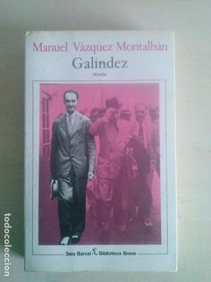 LIBRO GALINDEZ - MANUEL VAZQUEZ MONTALBAN