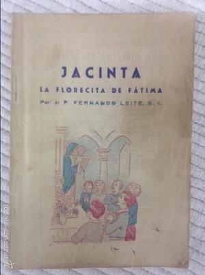 LIBRO JACINTA LA FLORECITA DE FATIMA.-FERNANDO LEITE-.