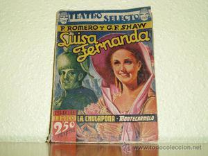 LIBRO LUISA FERNANDA TEATRO SELECTO F. ROMERO Y G.F. SHAW